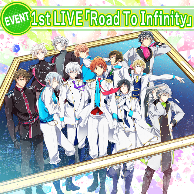 1st LIVE「Road To Infinity」メ...